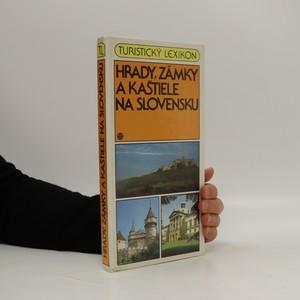 náhled knihy - Hrady, zámky a kaštiele na Slovensku (slovensky)