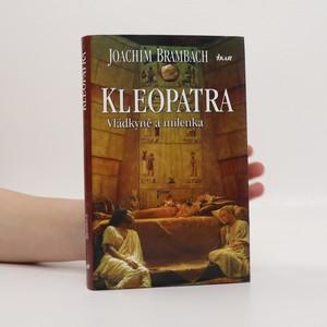 náhled knihy - Kleopatra : vládkyně a milenka