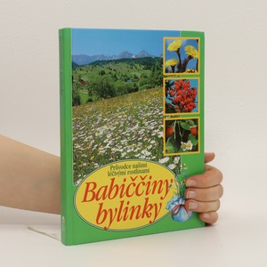 náhled knihy - Babiččiny bylinky : průvodce našimi léčivými rostlinami