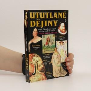 náhled knihy - Ututlané dějiny aneb záhady slavných postav naší historie