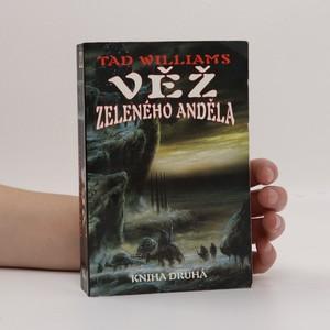 náhled knihy - Věž Zeleného anděla. Kniha druhá