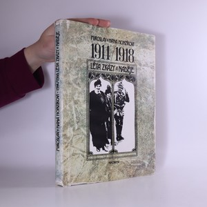 náhled knihy - 1914/1918 Léta zkázy a naděje