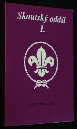 náhled knihy - Skautský oddíl. I