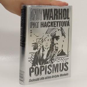 náhled knihy - Popismus : šedesátá léta očima Andyho Warhola