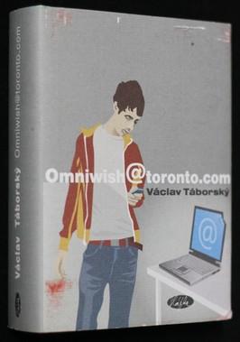 náhled knihy - Omniwish@toronto.com : příběh pro dospělé, kteří ještě zápolí s pubertou