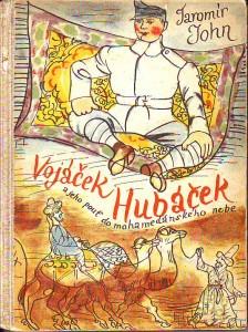 náhled knihy - Vojáček Hubáček a jeho pouť do mohamedánského nebe