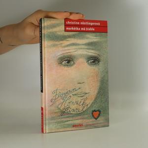 náhled knihy - Markétka má trable