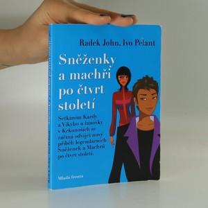 náhled knihy - Sněženky a Machři po čtvrt století