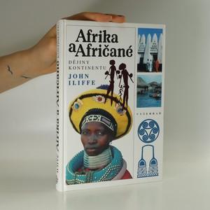 náhled knihy - Afrika a Afričané. Dějiny kontinentu