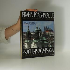 náhled knihy - Praha. Zlatá kniha. Prag. Das goldene Buch. Prague. The golden book. Prague. Le livre d'or. Praga. Il libro D'oro. Praga. El libro de oro