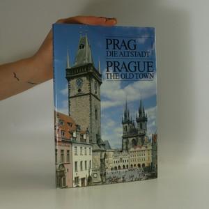 náhled knihy - Prag. Die Altstadt. Prague. The Old Town