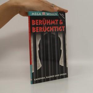 náhled knihy - Berühmt & berüchtigt