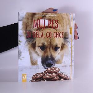 náhled knihy - Můj pes si dělá, co chce
