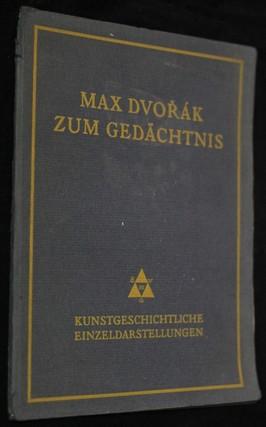 náhled knihy - Max Dvořák : zum Gedächtnis
