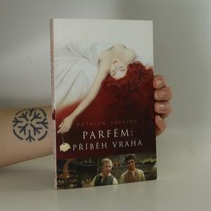 náhled knihy - Parfém : příběh vraha
