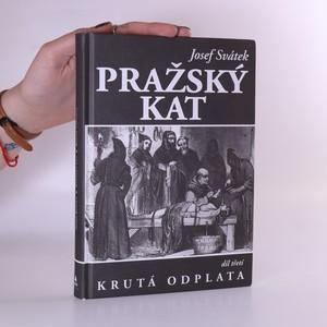 náhled knihy - Pražský kat. Krutá odplata. Díl 3.