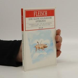 náhled knihy - Fleisch. Eine kleine kulinarische Anthologie