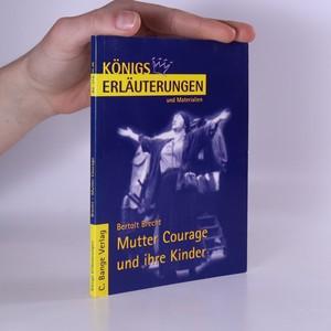 náhled knihy - Erläuterungen zu Bertolt Brecht Mutter Courage und ihre Kinder