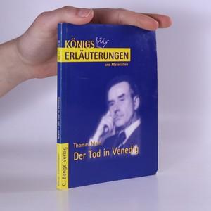náhled knihy - Erläuterungen zu Thomas Mann, Der Tod in Venedig