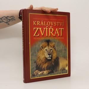 náhled knihy - Království zvířat: velká obrazová encyklopedie