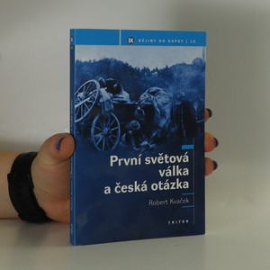 náhled knihy - První světová válka a česká otázka