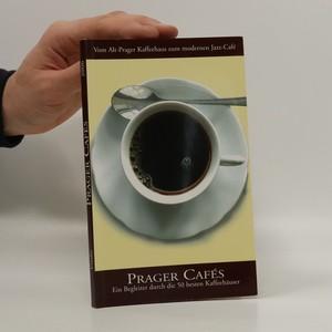 náhled knihy - Prager Cafés - Ein Begleiter durch die 50 besten Kaffeehäuser (chybí tiráž)