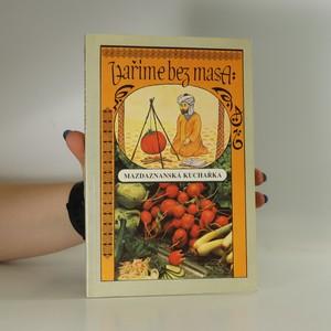 náhled knihy - Vaříme bez masa : Mazdaznanská kuchařka