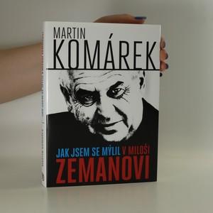 náhled knihy - Jak jsem se mýlil v Miloši Zemanovi