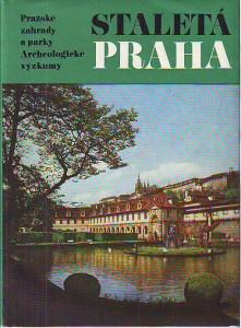 náhled knihy - Staletá Praha. Pražské zahrady a parky. Archeologické výzkumy.