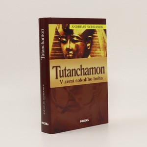 náhled knihy - Tutanchamon : v zemi sokolího boha