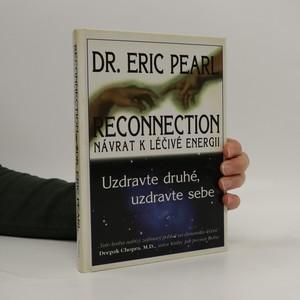 náhled knihy - Reconnection : návrat k léčivé energii : uzdravte druhé, uzdravte sebe (kniha je cítit vonnými tyčinkami)