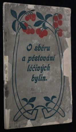 náhled knihy - O sběru a pěstování léčivých bylin