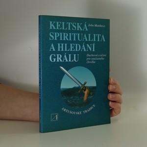 náhled knihy - Keltská spiritualita a hledání grálu