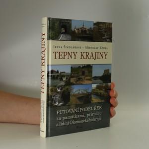 náhled knihy - Tepny krajiny : putování podél řek za památkami, přírodou a lidmi Olomouckého kraje (kniha je cítit vonnými tyčinkami)
