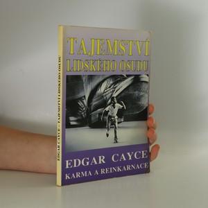 náhled knihy - Tajemství lidského osudu : Edgar Cayce: Karma a reinkarnace (kniha je cítit vonnými tyčinkami)