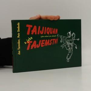 náhled knihy - Taijiquan a jeho tajemství: jako cvičení pro zdraví
