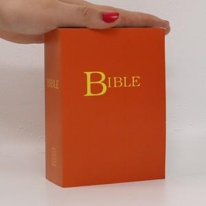 náhled knihy - Bible : písmo svaté Starého a Nového zákona : český ekumenický překlad