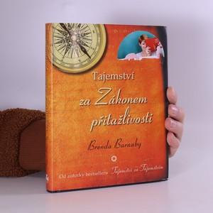 náhled knihy - Tajemství za Zákonem přitažlivosti : objevte pravidla dokonalosti