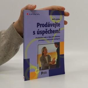 náhled knihy - Prodávejte s úspěchem! Praktické rady a tipy pro všechny prodejce a obchodní zástupce