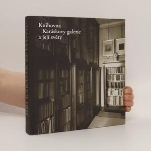 náhled knihy - Knihovna Karáskovy galerie a její světy