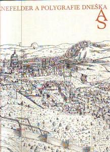 náhled knihy - Senefelder a polygrafie dneška. Čeští umělci k poctě Aloise Senefeldera. 1771 - 1971.