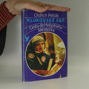 náhled knihy - Klukovské sny : Cesta do Hvězdného Městečka