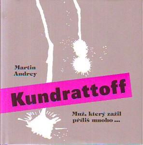 náhled knihy - Kundrattoff. Muž, který zažil příliš mnoho...