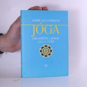 náhled knihy - Jóga : omládněte s jógou za 2 x 7 dní