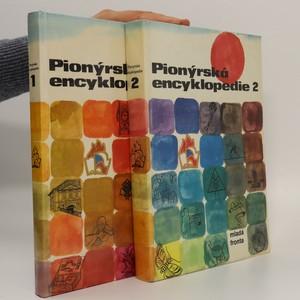 náhled knihy - Pionýrská encyklopedie 1.-2. díl (2 svazky, komplet)