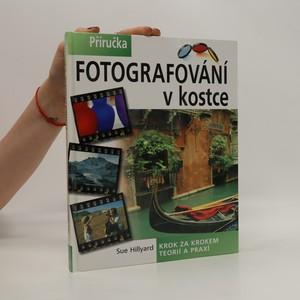 náhled knihy - Fotografování v kostce