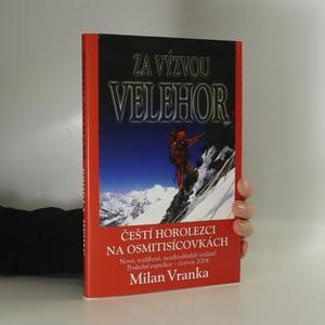 náhled knihy - Za výzvou velehor : čeští horolezci na osmitisícovkách 1969-2004