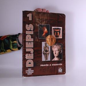 náhled knihy - Dějepis pro gymnázia a střední školy 1 : pravěk a starověk (v textu poznámky tužkou na více místech - viz foto)