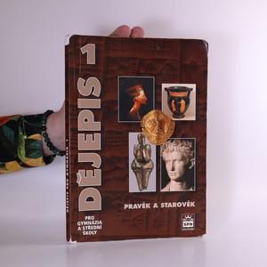 náhled knihy - Dějepis pro gymnázia a střední školy 1 : pravěk a starověk