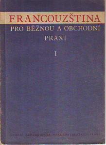 náhled knihy - Francouzština pro běžnou a obchodní praxi I-II.